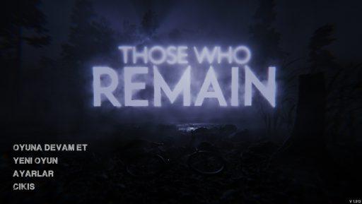 Those Who Remain Türkçe Yama 1. Ekran Görüntüsü